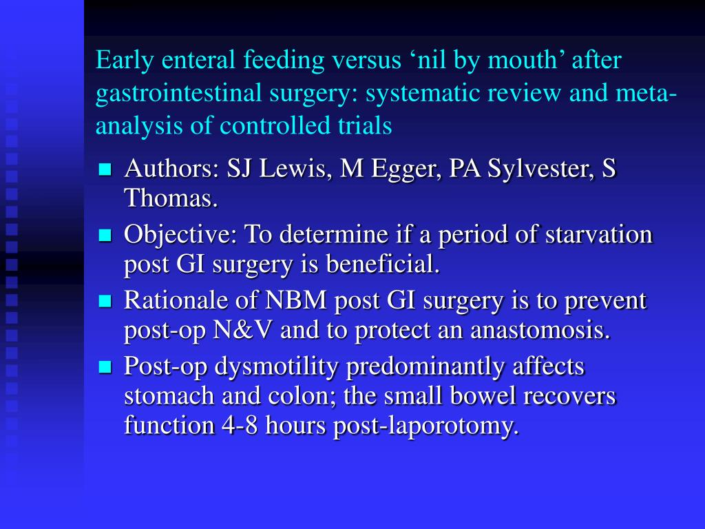 Early enteral feeding versus 'nil by mouth' after gastrointestinal surgery: systematic review and meta-analysis of controlled trials
