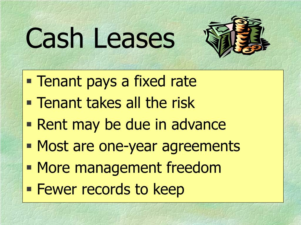 Cash Leases