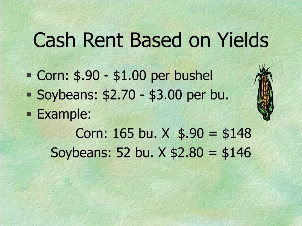 Cash Rent Based on Yields
