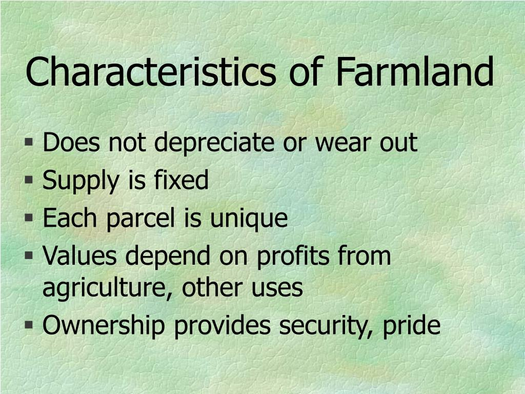 Characteristics of Farmland