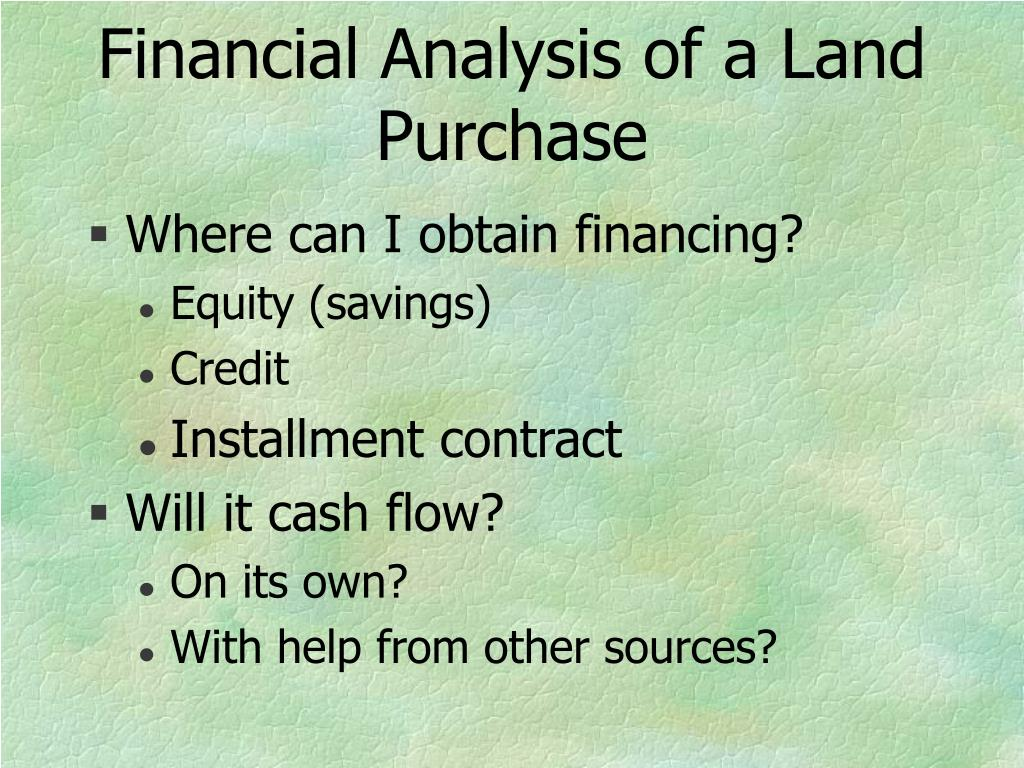 Financial Analysis of a Land Purchase
