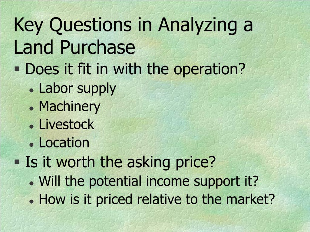 Key Questions in Analyzing a Land Purchase