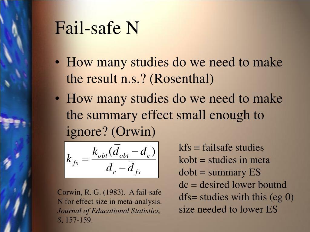 Fail-safe N