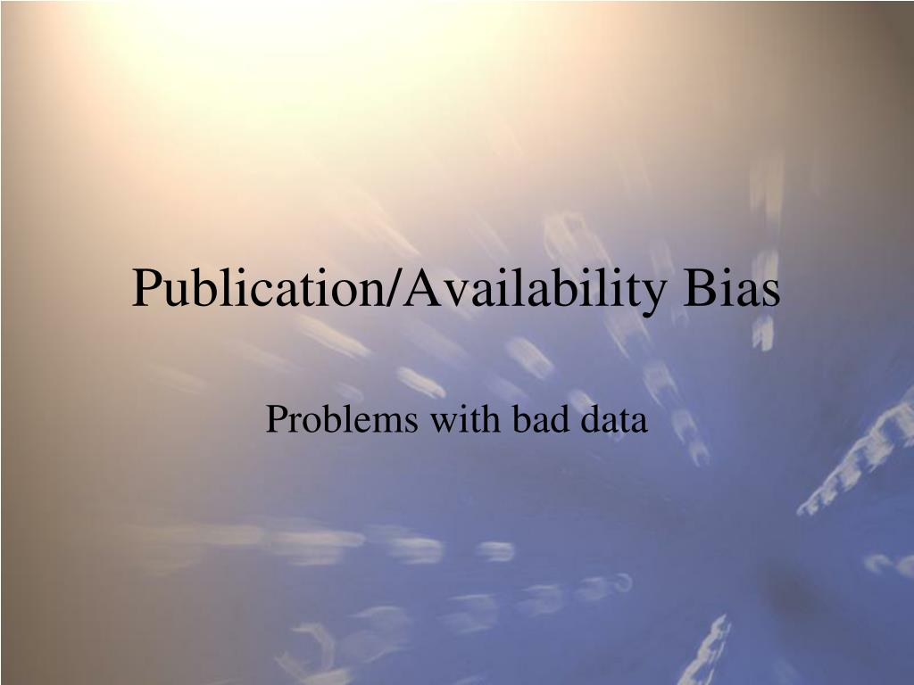 Publication/Availability Bias