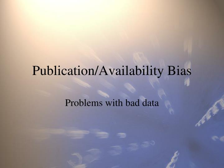Publication availability bias l.jpg