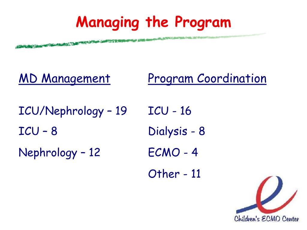 Managing the Program