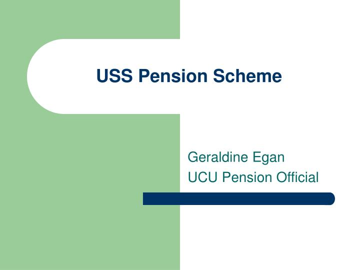 Uss pension scheme l.jpg