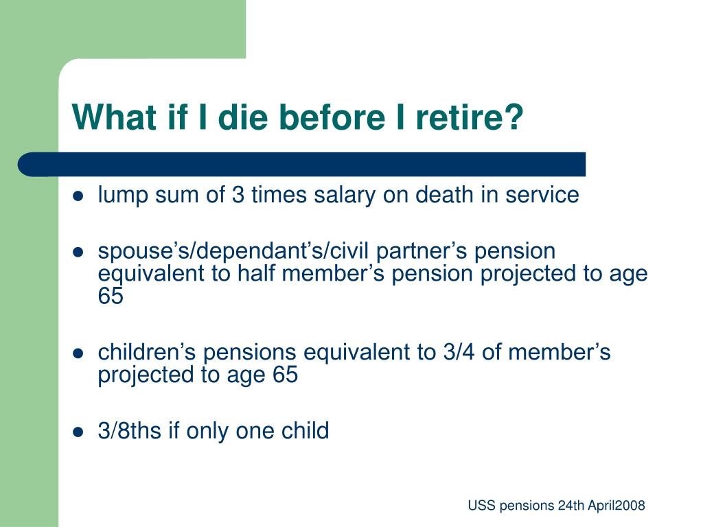 What if I die before I retire?
