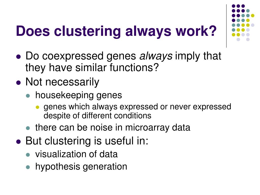 Does clustering always work?