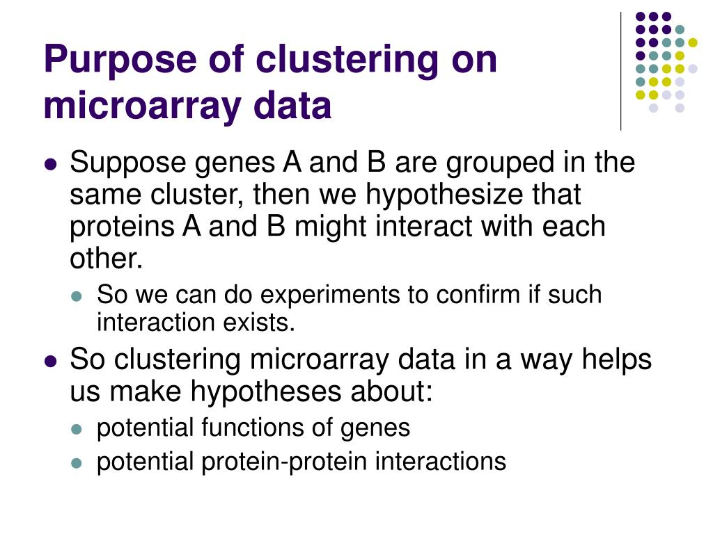 Purpose of clustering on microarray data