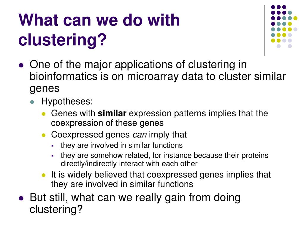 What can we do with clustering?