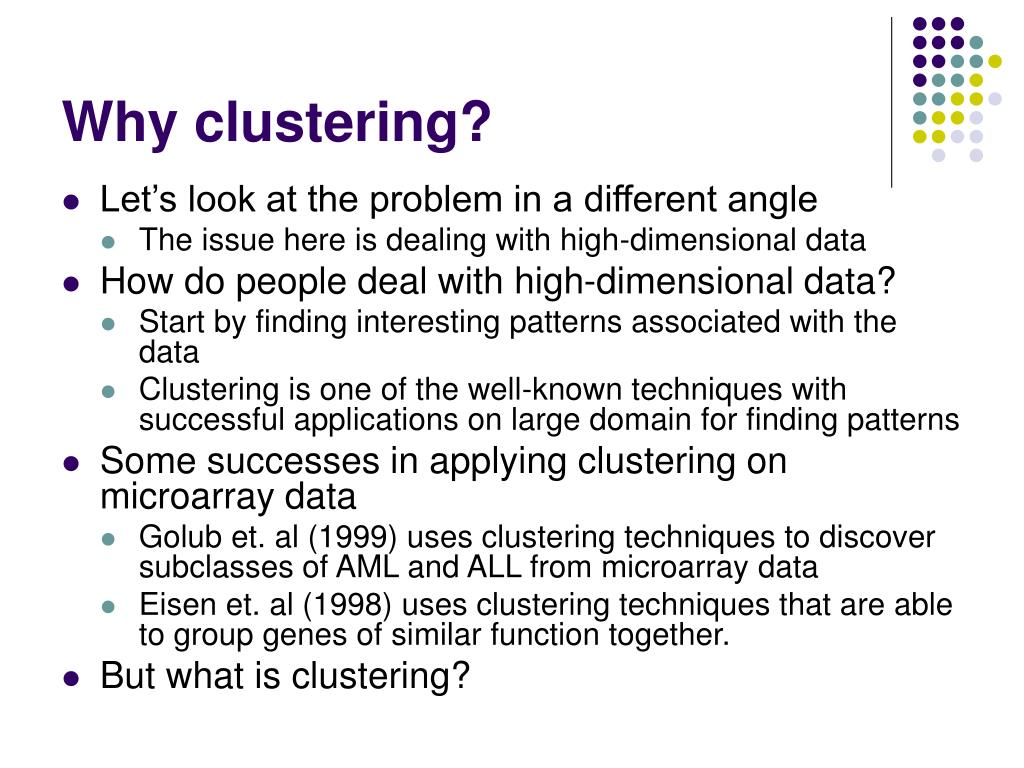 Why clustering?