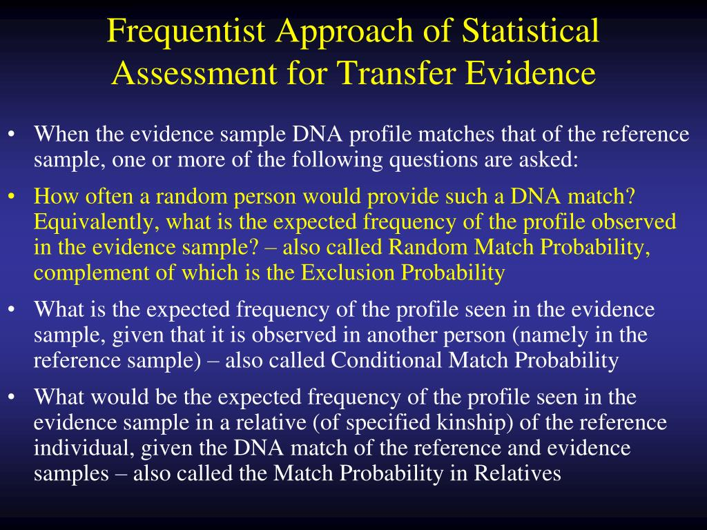 Frequentist Approach of Statistical Assessment for Transfer Evidence