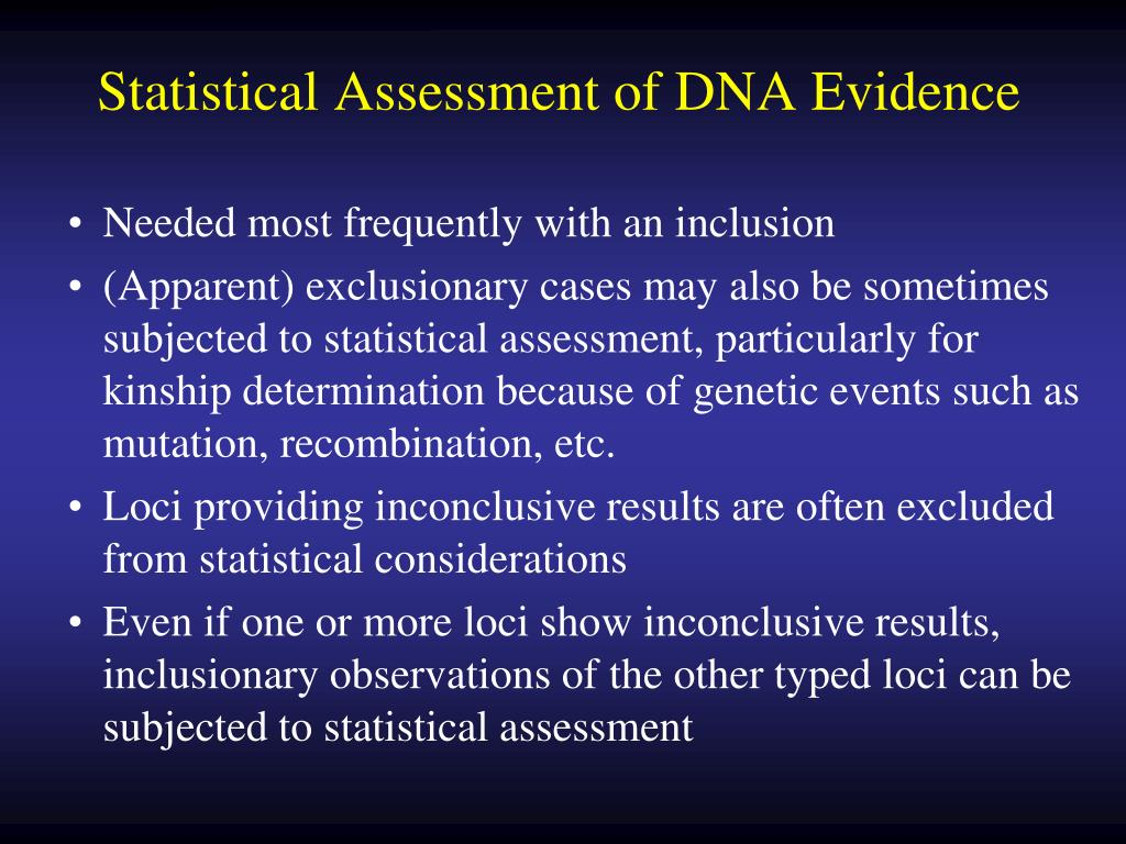 Statistical Assessment of DNA Evidence