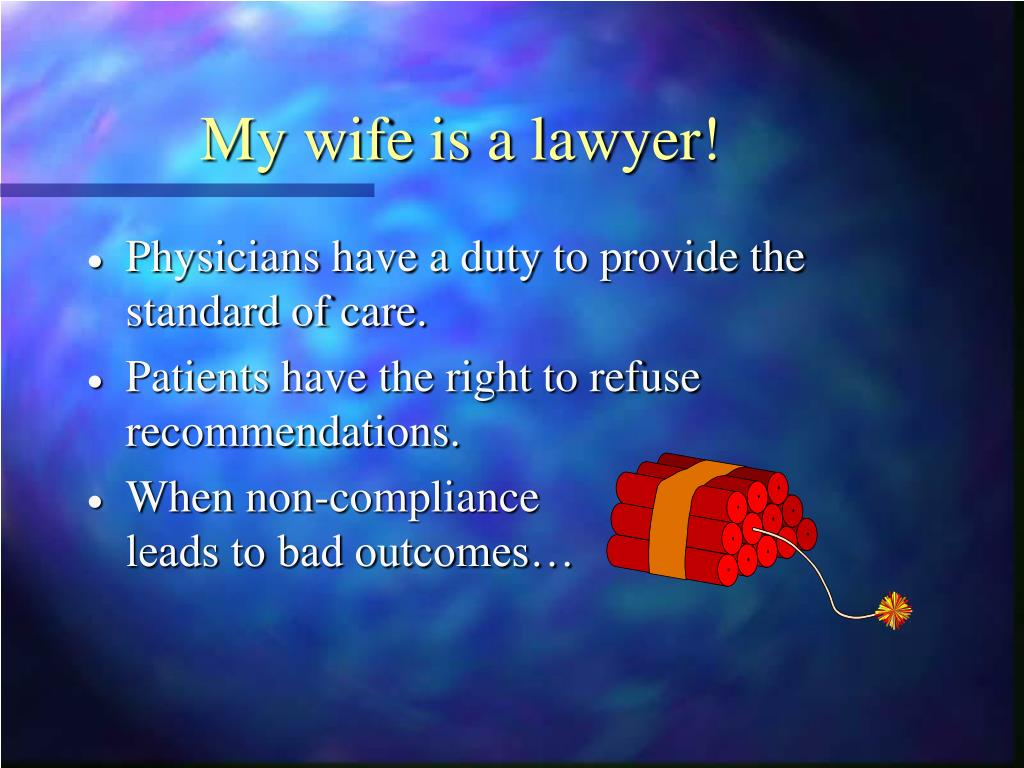 My wife is a lawyer!