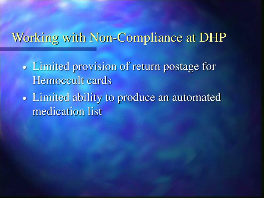 Working with Non-Compliance at DHP