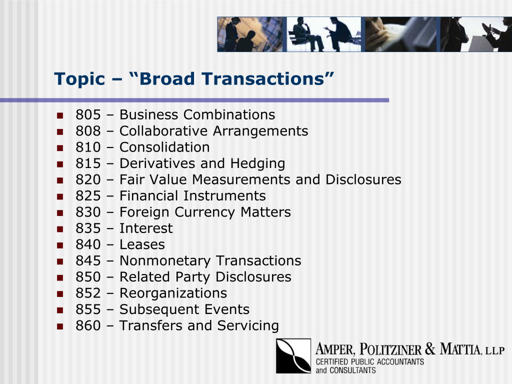 "Topic – ""Broad Transactions"""