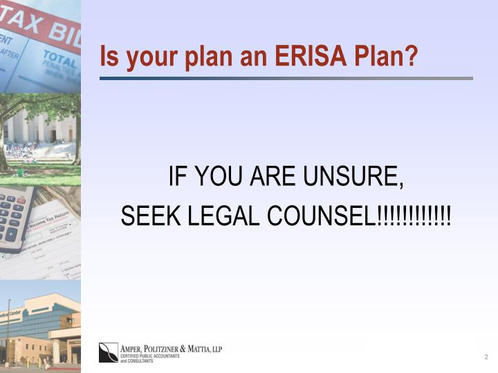Is your plan an erisa plan