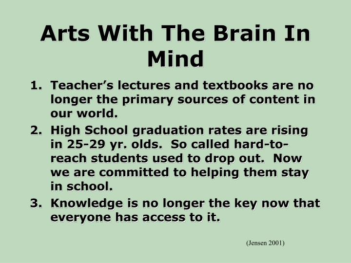 Arts with the brain in mind l.jpg