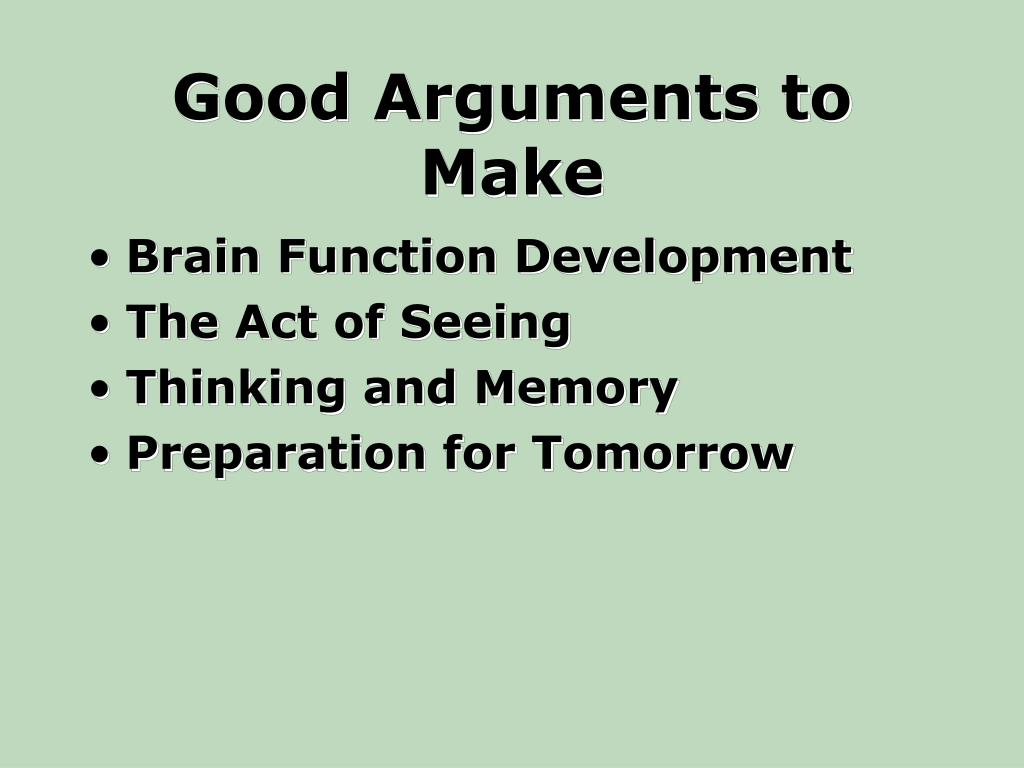 Good Arguments to Make