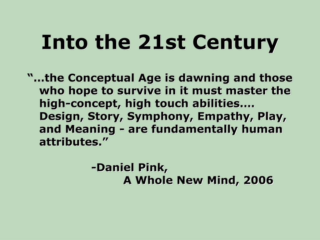 Into the 21st Century