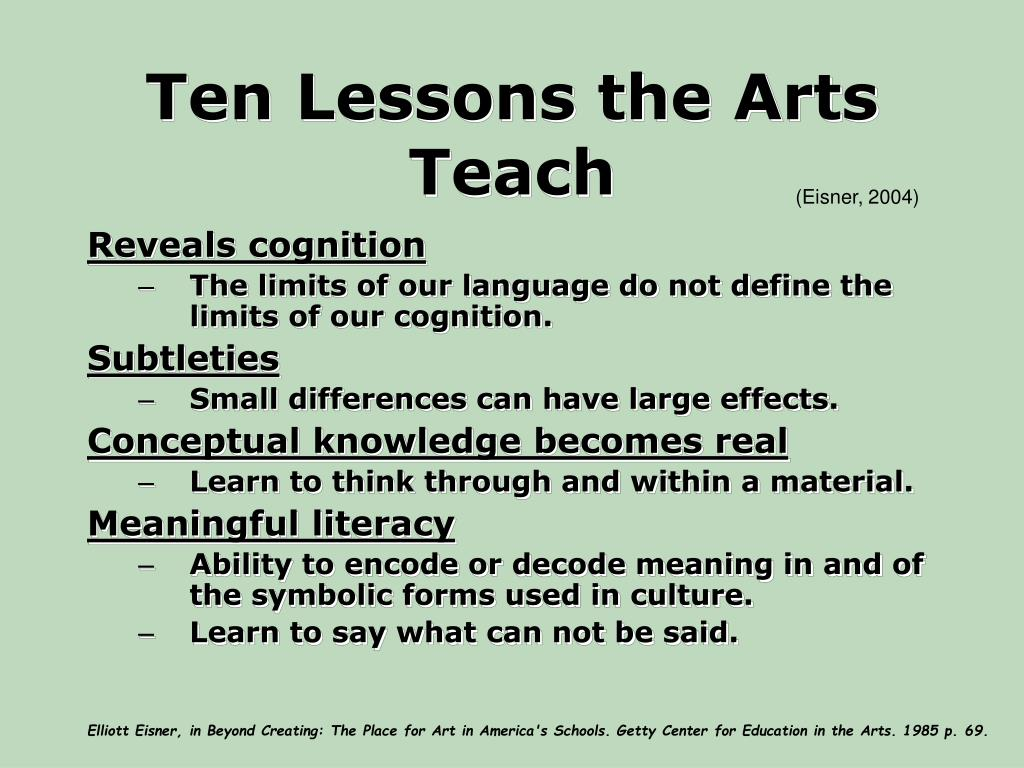 Ten Lessons the Arts Teach
