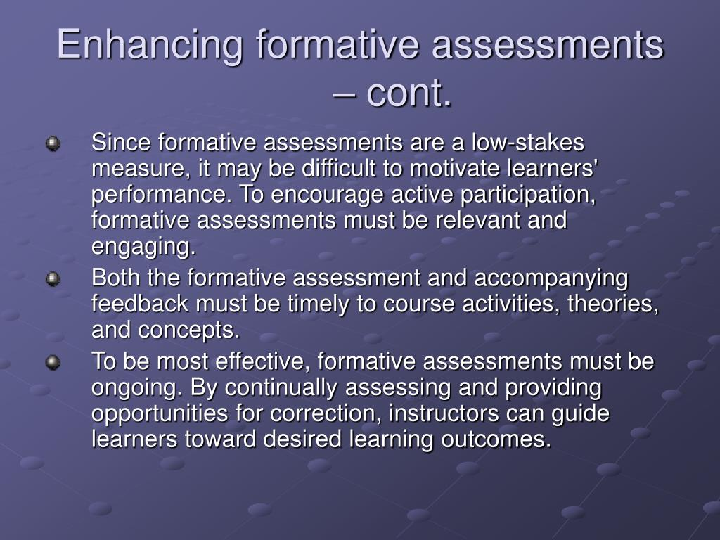 Enhancing formative assessments – cont.