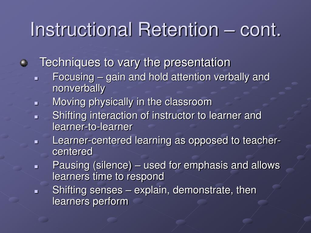 Instructional Retention – cont.