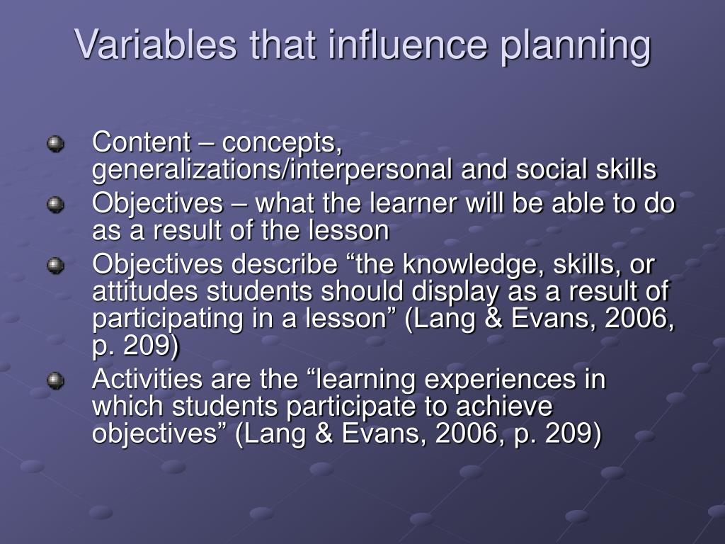 Variables that influence planning