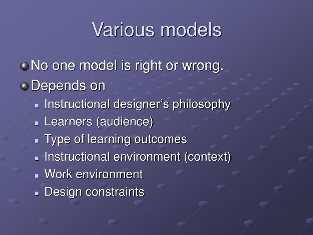 Various models