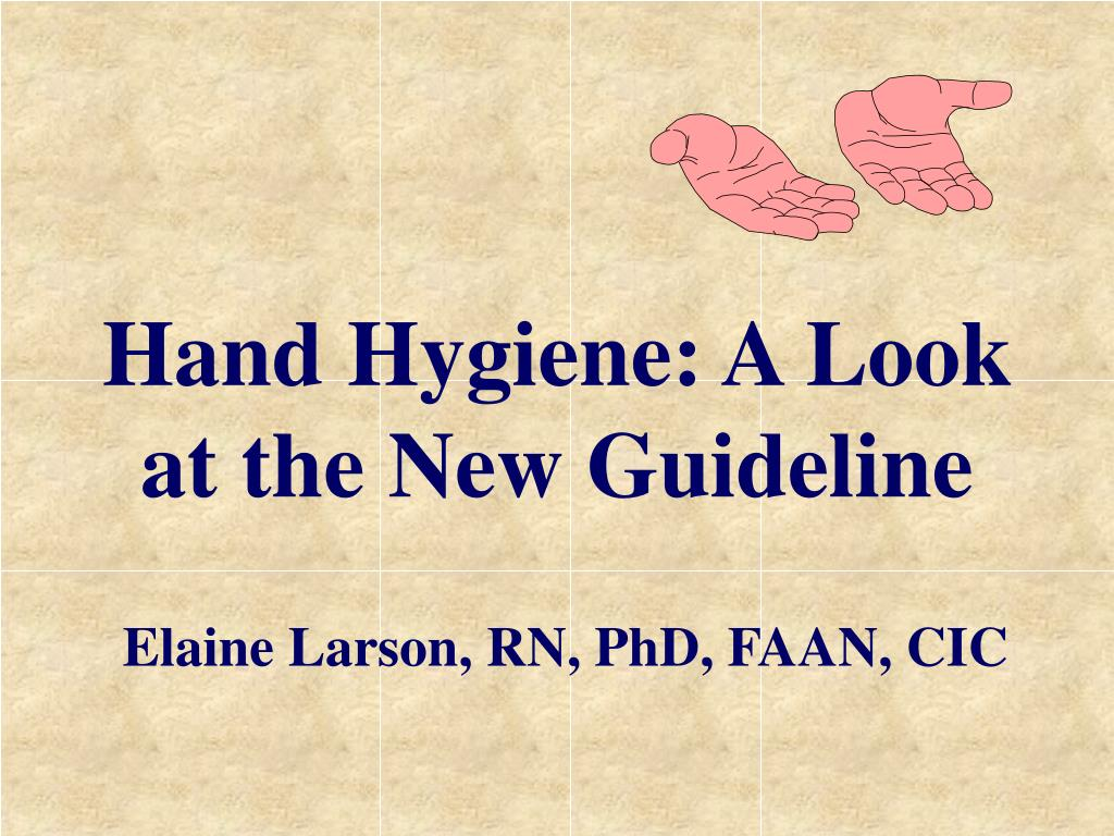 Hand Hygiene: A Look at the New Guideline