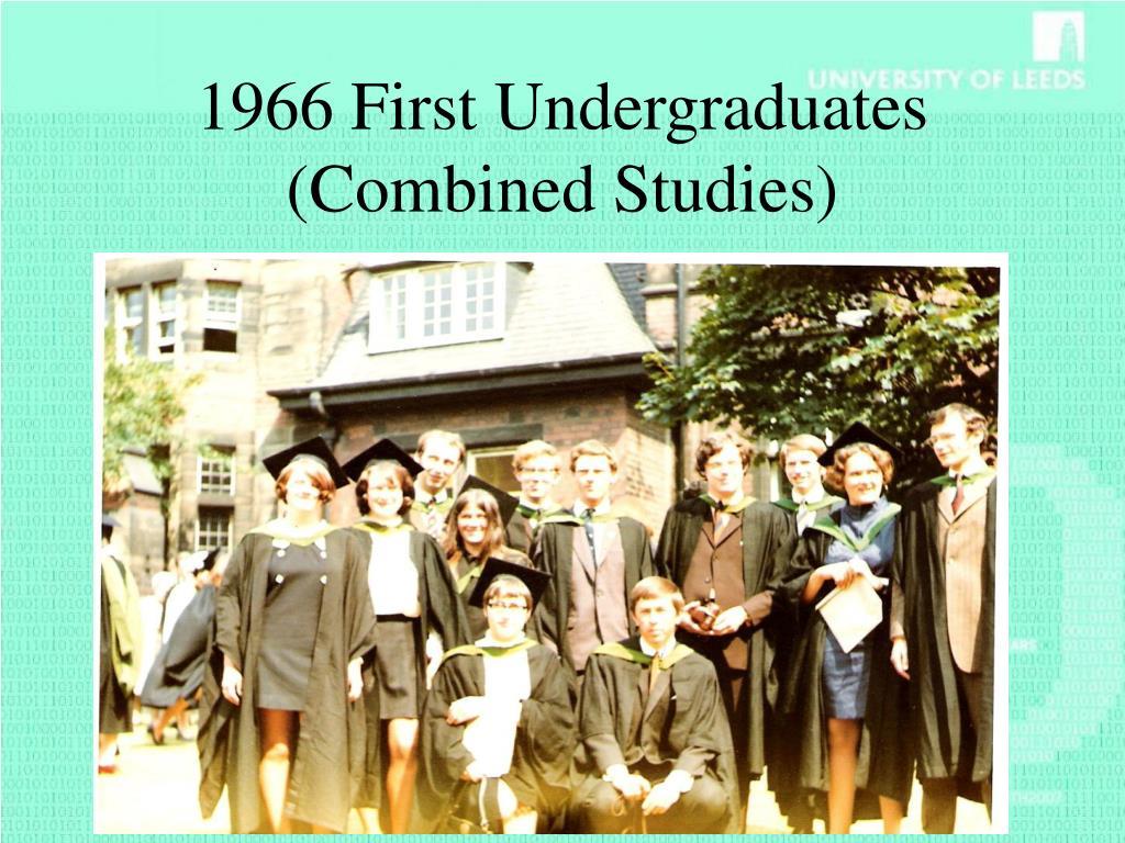 1966 First Undergraduates