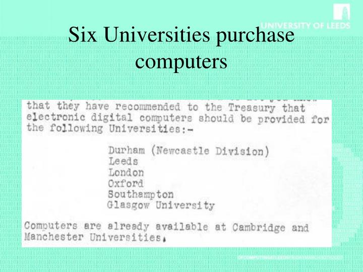 Six universities purchase computers l.jpg