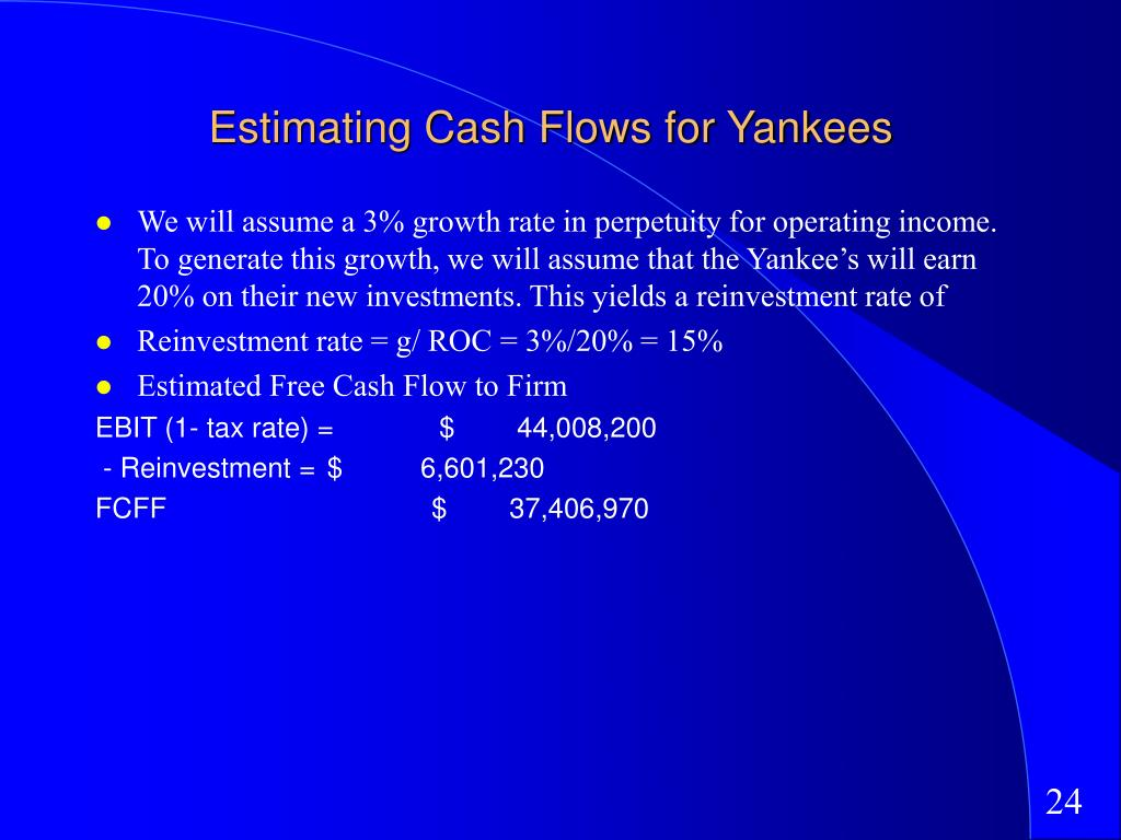 Estimating Cash Flows for Yankees