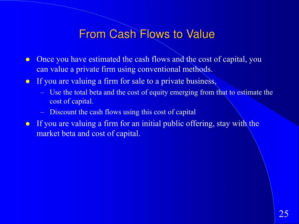From Cash Flows to Value