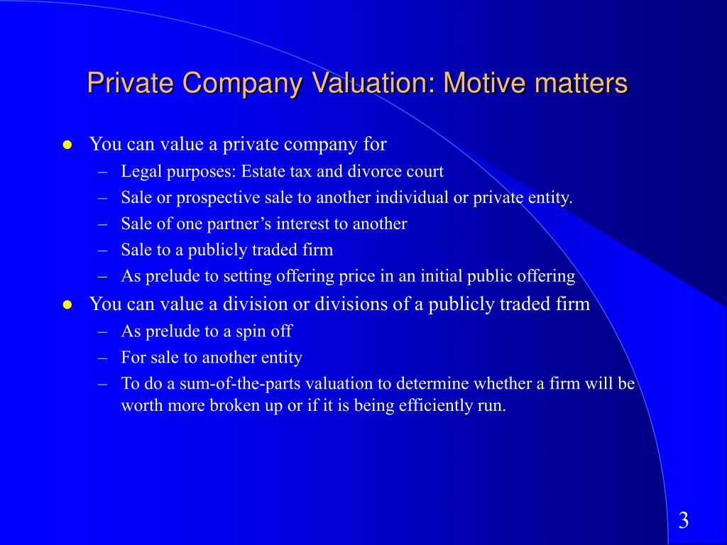 Private Company Valuation: Motive matters
