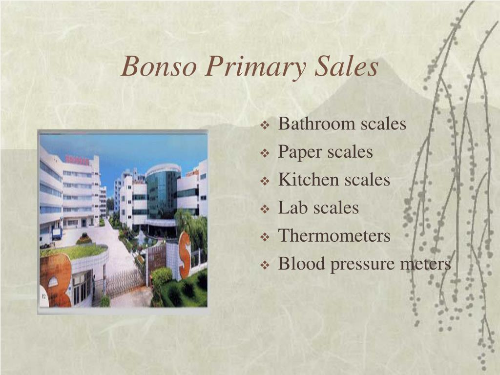 Bonso Primary Sales