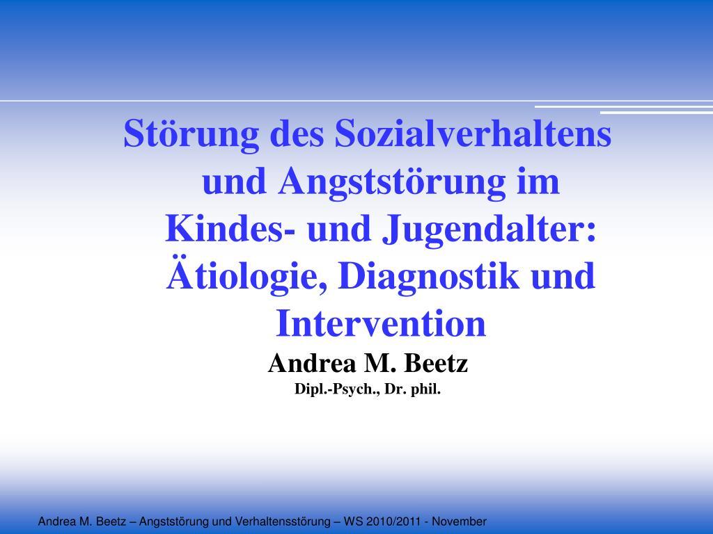 Störung des Sozialverhaltens und Angststörung im Kindes- und Jugendalter: Ätiologie, Diagnostik und Intervention