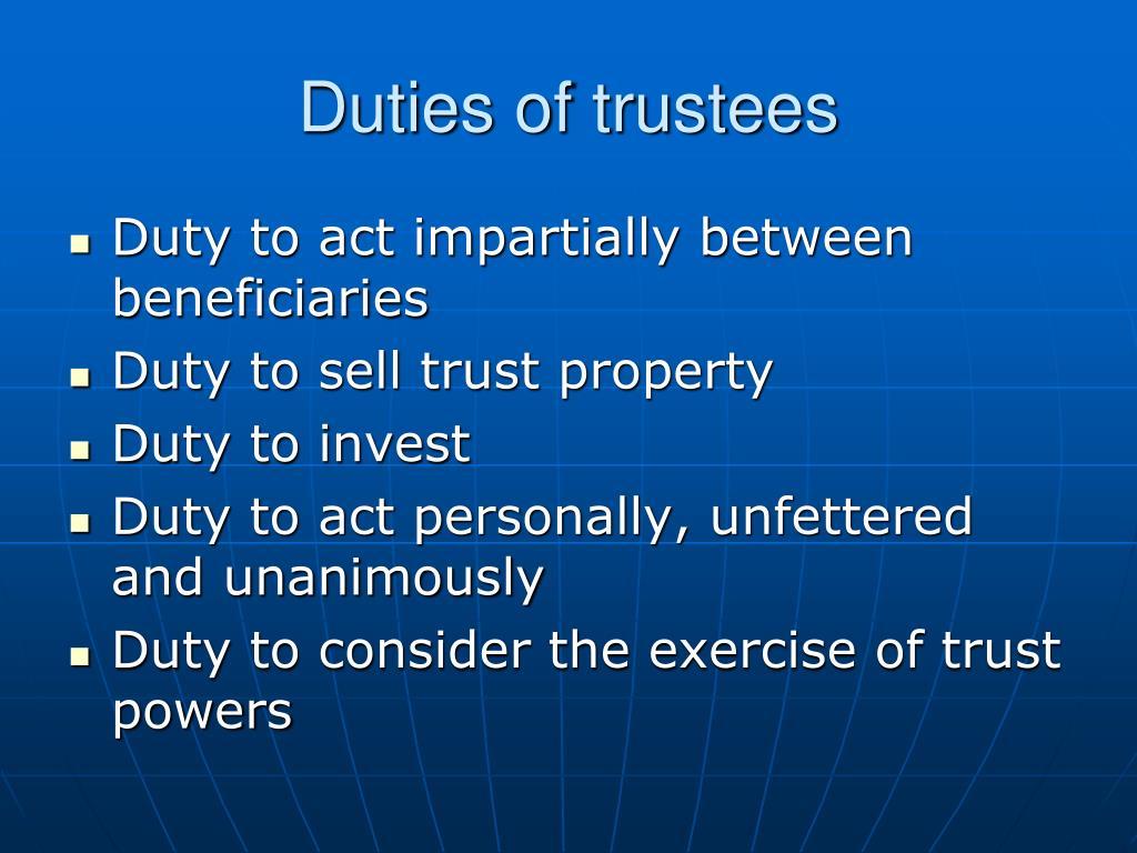 Duties of trustees