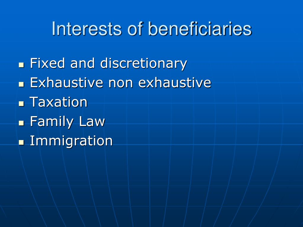 Interests of beneficiaries