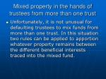 mixed property in the hands of trustees from more than one trust