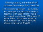 mixed property in the hands of trustees from more than one trust22