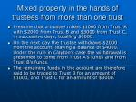 mixed property in the hands of trustees from more than one trust24