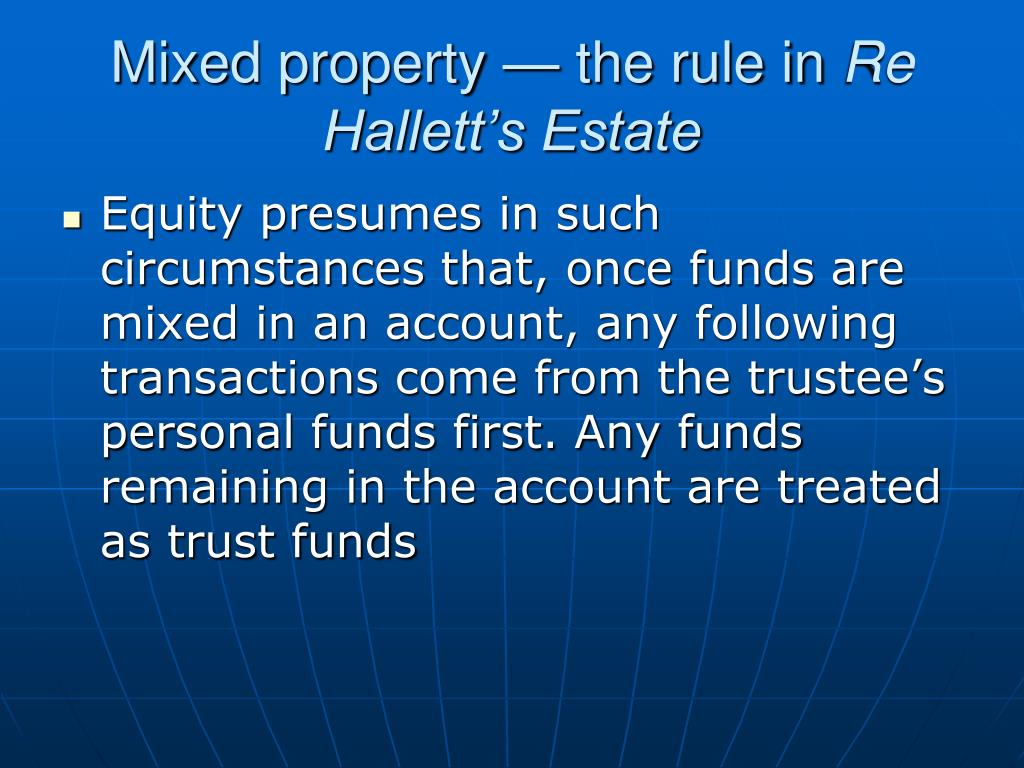 Mixed property — the rule in