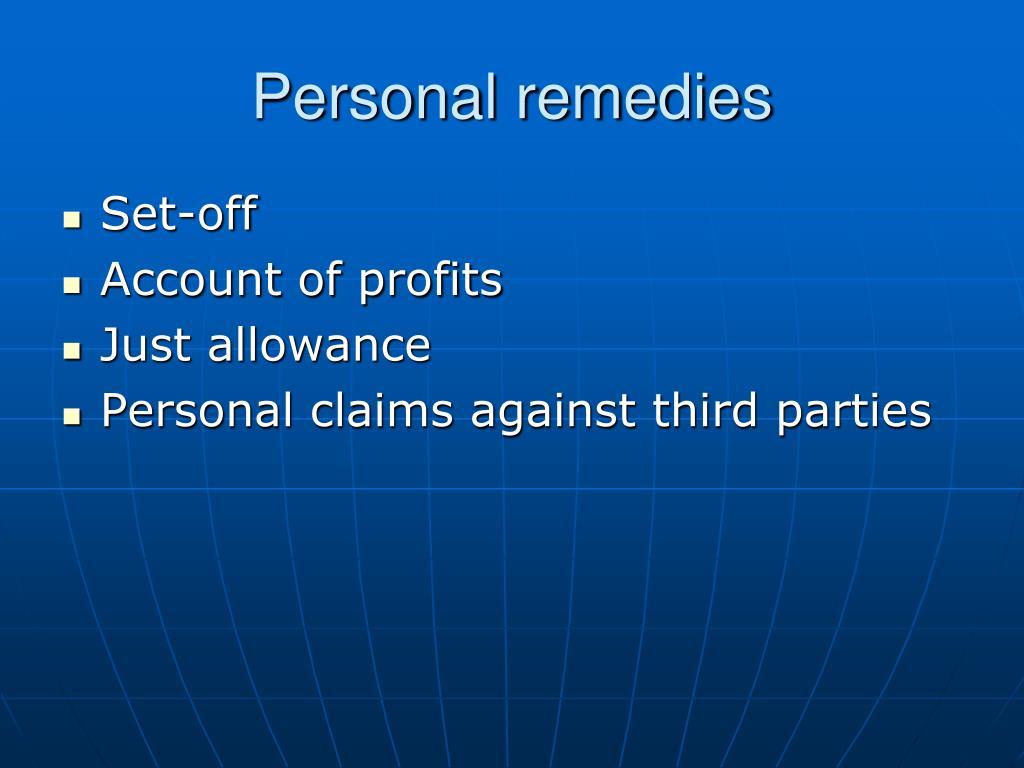 Personal remedies