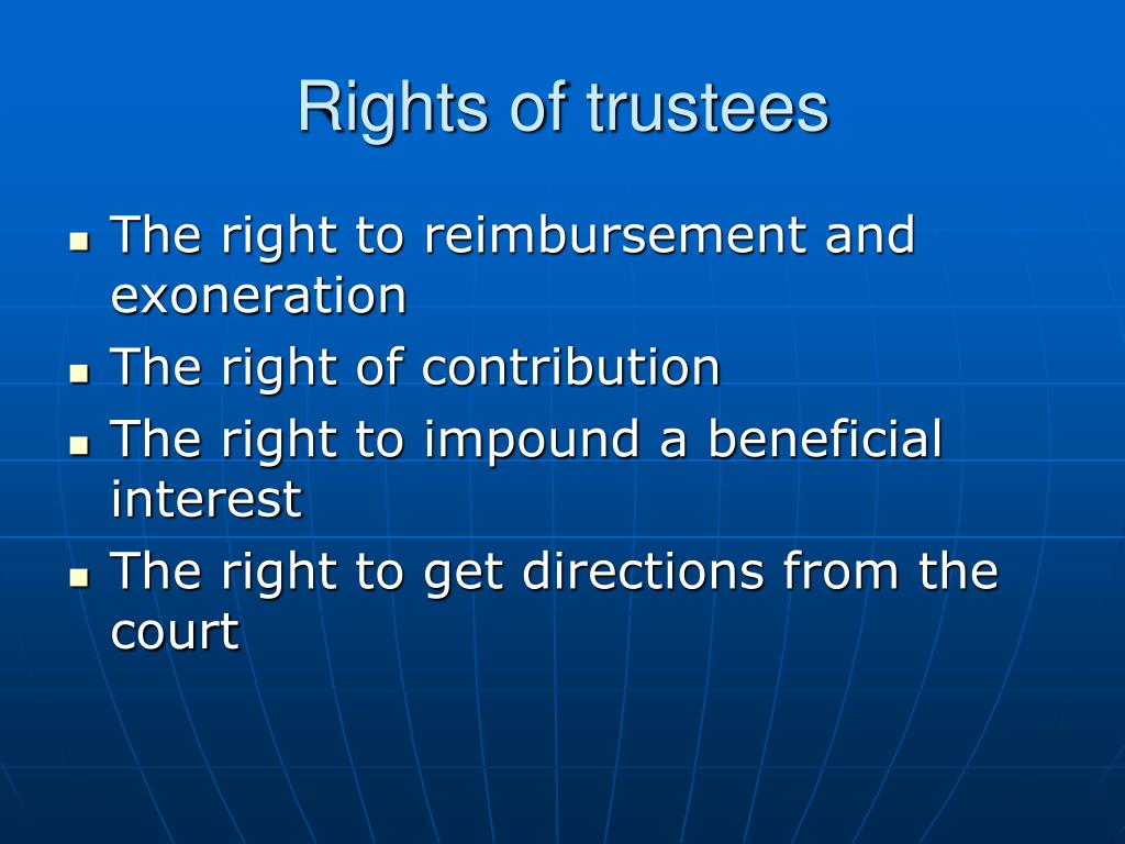 Rights of trustees