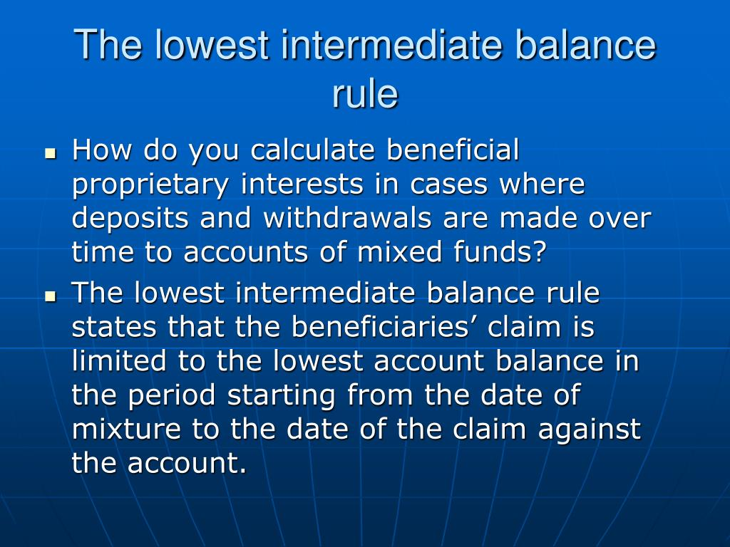 The lowest intermediate balance rule