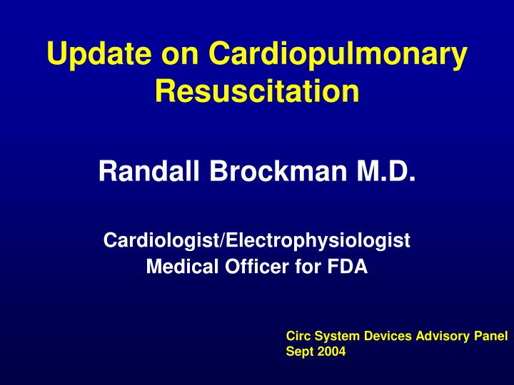Update on cardiopulmonary resuscitation