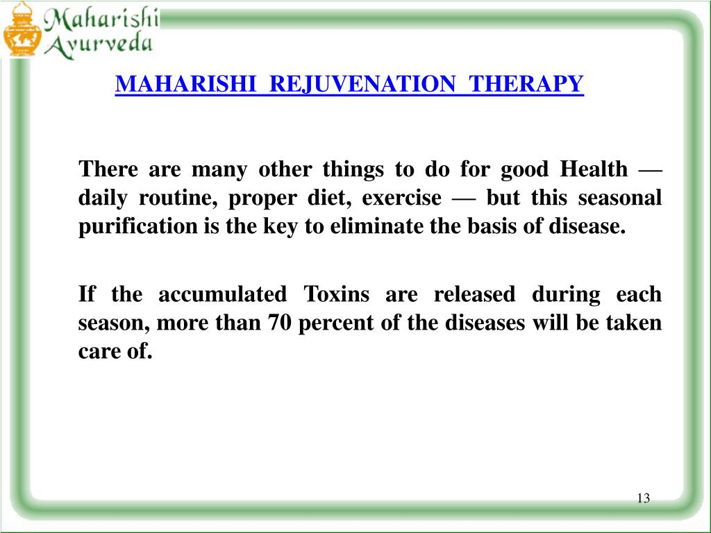 MAHARISHI  REJUVENATION  THERAPY