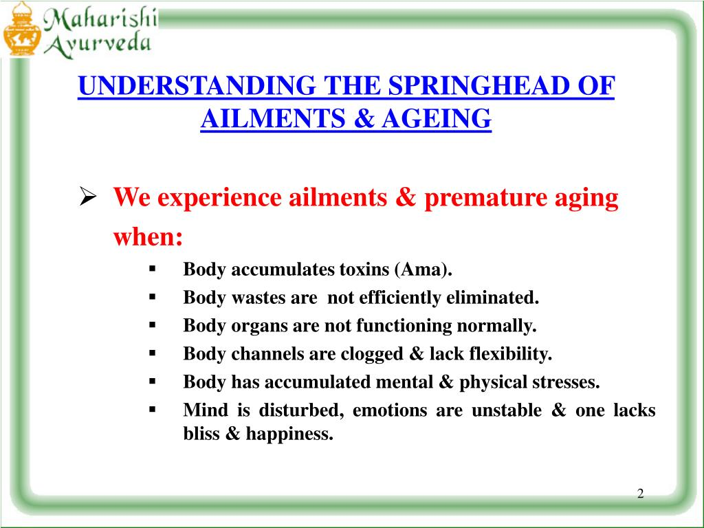UNDERSTANDING THE SPRINGHEAD OF AILMENTS & AGEING